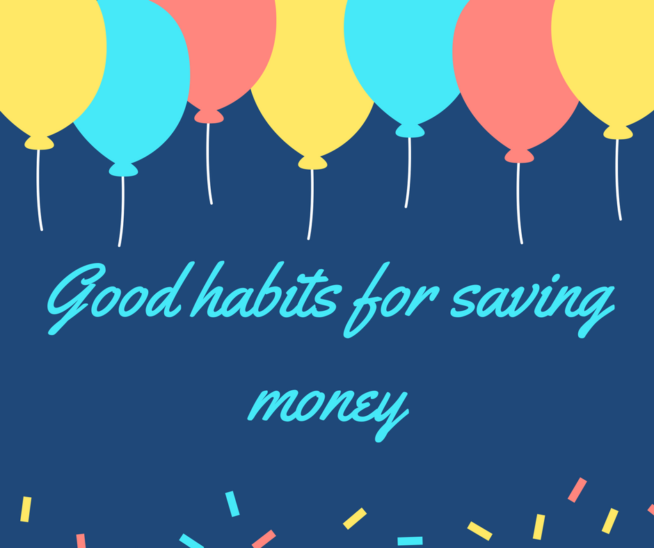 Good habits for saving money