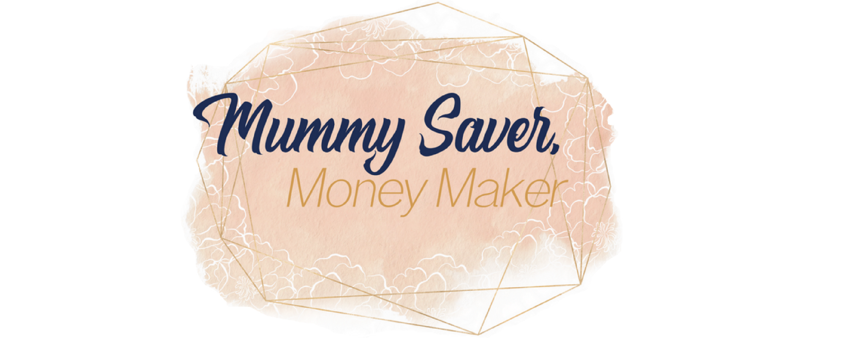 Mummy Saver, Money Maker