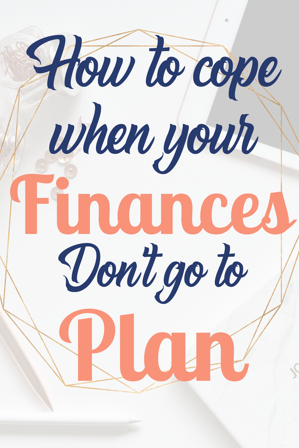 Even the best laid plans are not infallible,there's no shame in finding yourself in a bind .My top tips for coping financially when things don't go to plan. For tips on personal finance and how to build some savings, read this post
